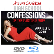 Aurora Christian H.S. 2018 - Confessions of the Pastor's Wife