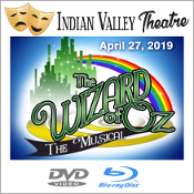 Indian Valley Theatre - Wizard of Oz. 2019